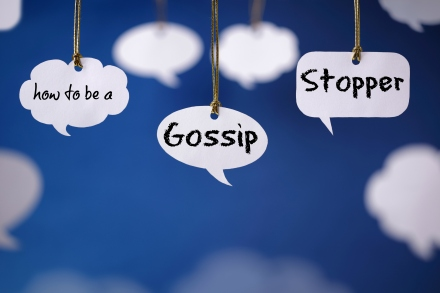 How To Be a Gossip Stopper