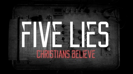 FIVE LIES